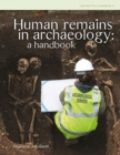 Human Human Remains in Archaeology : A Handbook - Book