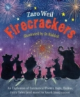 Firecrackers : An Explosion of Poems, Raps, Haikus, Little Plays, Fairy Tales (and more) To Spark Imagination - Book