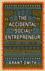 The Accidental Social Entrepreneur - Book