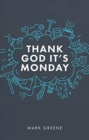 Thank God It's Monday - Book