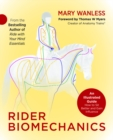 Rider Biomechanics : An Illustrated Guide: How to Sit Better and Gain Influence - eBook