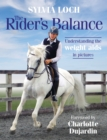 The Rider's Balance : Understanding the weight aids in pictures - Book