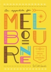An Appetite For Melbourne : A Guide to the Usual and Unusual - Book