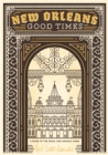 New Orleans: Good Times - Book