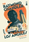 The Raymond Chandler Map of Los Angeles - Book