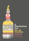 A Manhattan Bar for All Reasons - Book