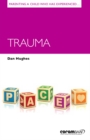 Parenting a Child Who Has Experienced Trauma - Book