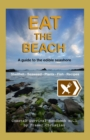 Eat the Beach : A Guide to the Edible Seashore - Book