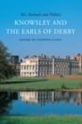 Art, Animals and Politics : Knowsley and the Earls of Derby - Book