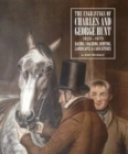 Engravings of Charles and George Hunt 1820 - 1870 : Racing, Coaching, Hunting, Landscapes & Caricatures - Book