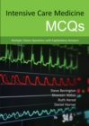 Intensive Care Medicine MCQS : Multiple Choice Questions with Explanatory Answers - Book