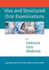 Viva and Structured Oral Examinations in Intensive Care Medicine - Book