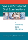 Viva and Structured Oral Examinations in Intensive Care Medicine - eBook
