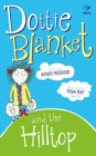 Dottie Blanket and the Hilltop - Book