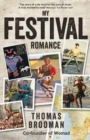 My Festival Romance : By Thomas Brooman CBE Co-Founder of Womad - Book