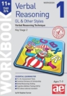 11+ Verbal Reasoning Year 3/4 GL & Other Styles Workbook 1 : Verbal Reasoning Technique - Book