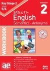 KS2 Semantics Year 5/6 Workbook 2 - Antonyms - Book