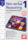 11+ Non-Verbal Reasoning Year 4/5 Workbook 1 : Non-Verbal Reasoning Technique - Book