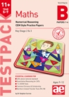 11+ Maths Year 5-7 Testpack B Papers 1-4 : Numerical Reasoning CEM Style Practice Papers - Book
