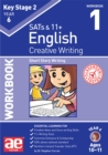 KS2 Creative Writing Year 6 Workbook 1 : Short Story Writing - Book