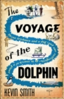 The Voyage Of The Dolphin - Book