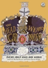 The Head that Wears a Crown : Poems about Kings and Queens - Book