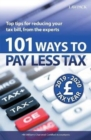 101 Ways to Pay Less Tax 2019/20 : Top tips for reducing your tax bill, from the experts - Book