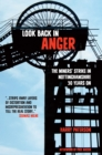 Look Back In Anger : The Miners' Strike in Nottinghamshire  30 Years On - eBook