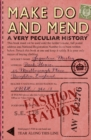 Make Do and Mend : A Very Peculiar History - Book