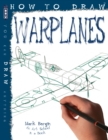 How To Draw Warplanes - Book