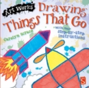 Drawing Things That Go : With easy step-by-step instructions - Book