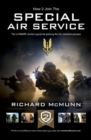 The Special Air Service (SAS) : How to pass SAS selection: The Insider's Guide (H2B) - eBook