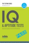 IQ and APTITUDE Tests : numerical ability, verbal reasoning, spatial tests, diagrammatic reasoning and problem solving tests - eBook
