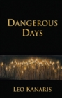 Dangerous Days - Book
