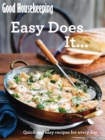 Good Housekeeping Easy Does It... : Quick and easy recipes for every day - Book