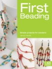 First Beading : Simple Projects for Beaders - eBook