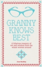 Granny Knows Best - Book