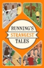 Running's Strangest Tales : Extraordinary but true tales from over five centuries of running - Book