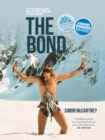 The Bond : Two epic climbs in Alaska and a lifetime's connection between climbers - eBook