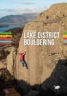 Lake District Bouldering : The LakesBloc guidebook - Book