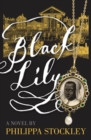 Black Lily : A Novel - Book