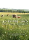 Led by the Land : Landscapes - Book