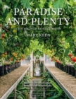 Paradise and Plenty : A Rothschild Family Garden - Book