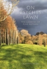 On Psyche's Lawn : The Gardens at Plaz Metaxu - Book