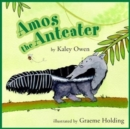 Amos the Anteater - Book