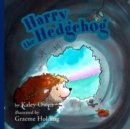 Harry the Hedgehog - Book