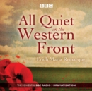 All Quiet on the Western Front : A BBC Radio Drama - Book