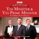 Yes Minister & Yes Prime Minister: The Complete Audio Collection : The Classic BBC Comedy Series - Book