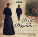 Pride and Prejudice : A BBC Radio 4 full-cast dramatisation - Book