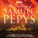 The Diary of Samuel Pepys : The BBC Radio 4 full-cast dramatisation - eAudiobook